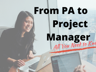 From PA to Project Manager: All You Need to Know