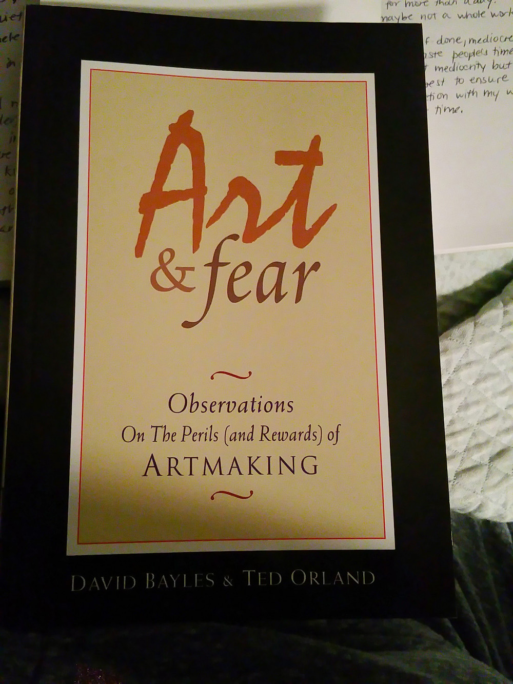 Art & Fear: Observations on the Perils and Rewards of Artmaking