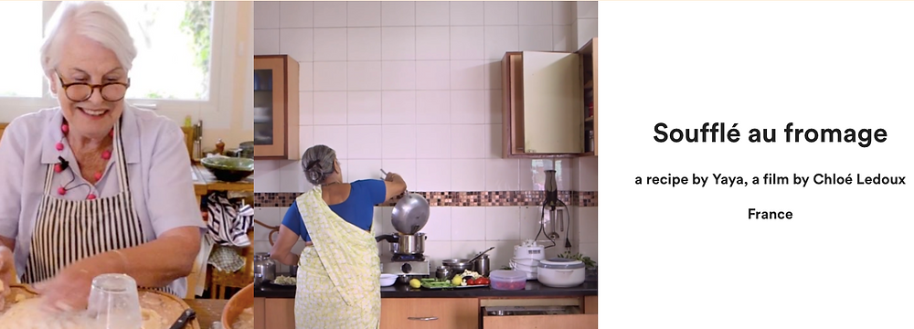 "Three images next to each other: on the left, a woman with short white hair and red rimmed glasses smiles as she presses a pie crust; in the middle, a woman with steel gray hair in a bun wearing a sari faces away from the camera as she pours from a kettle; on the right, text that says ""Souffle au fromage, a recipe by Yaya, a film by Chloe Ledoux, France"""
