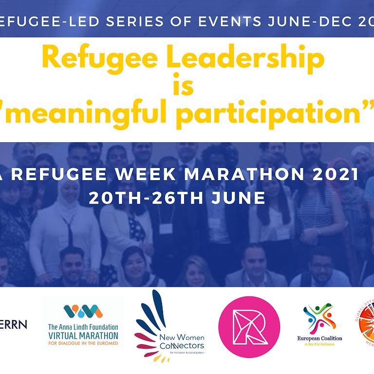 A Refugee led Refugee Week Event Marathon , 2021