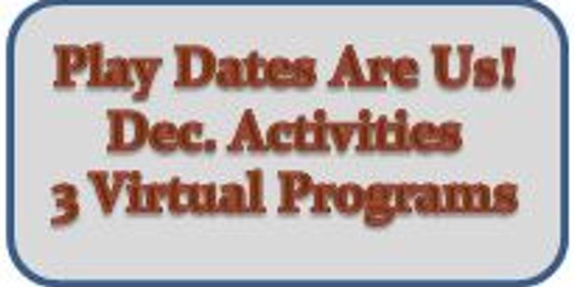 Play Dates Are Us - 3 Virtual Programs