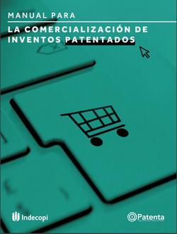 """""""Manual de comercialización de inventos patentados"""""""