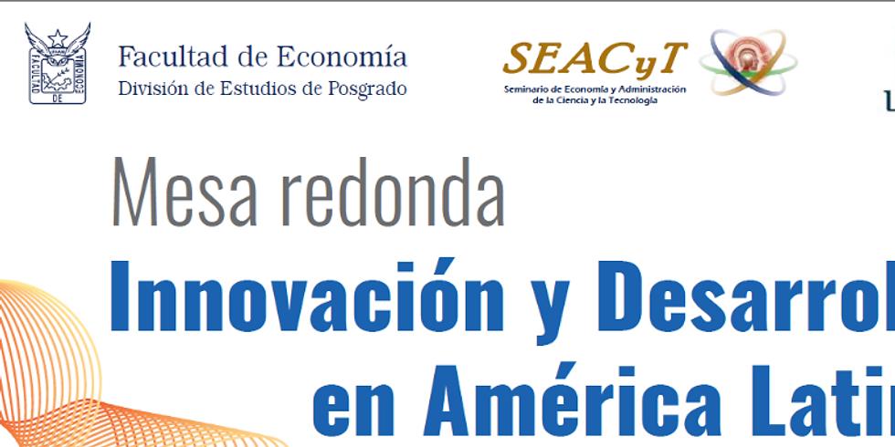 """Mesa redonda """"Innovación y Desarrollo en América Latina"""""""