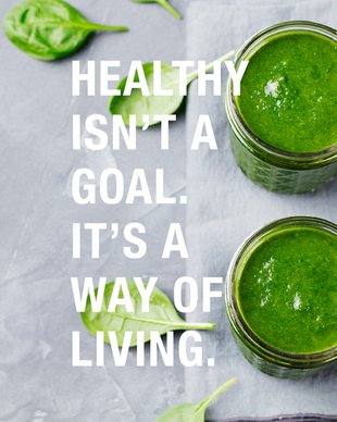 Healthy Isn't a Goal. It's a Way of Livi