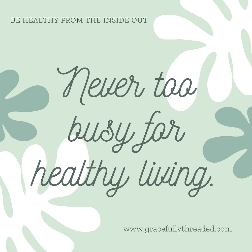Never too busy for Healthy Living