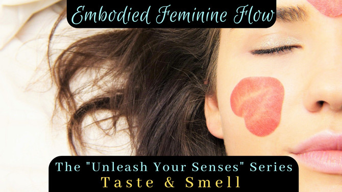 "The ""Unleash Your Senses"" Series - Taste & Smell - 26/01/2020"