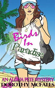 Birds in Paradise: An Aloha Pete Mystery