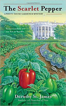 The Scarlet Pepper: A White House Gardener Mystery
