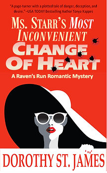 Ms. Starr's Most Inconvenient Change of Heart: A Raven's Run Romantic Mystery