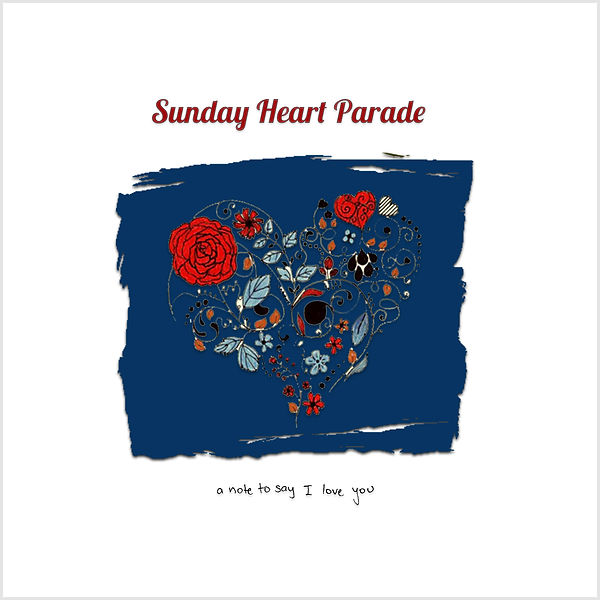 Sunday Heart Parade album cover 2019.jpg