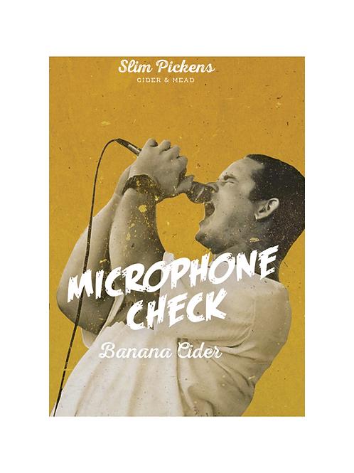 Microphone Check • Banana Cider