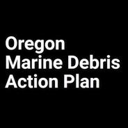 Oregon Marine Debris Action Plan