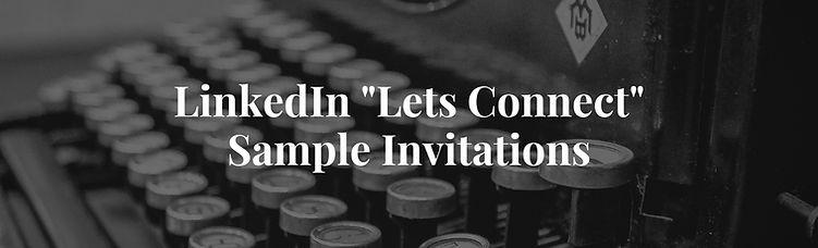 LinkedIn _Lets Connect_ Sample Invitatio