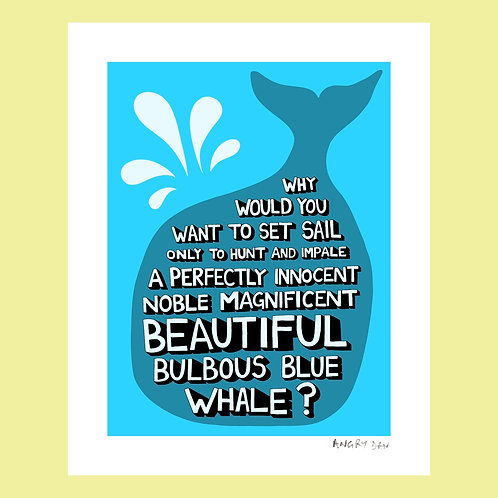 """Why Would You Want To Set Sail (8"""" x 10"""" Giclée Print)"""
