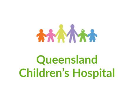 Queensland Children's Hospital - Case Study