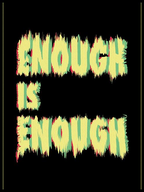 Enough is Enough