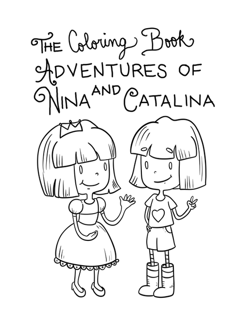 The Coloring Book Adventures of Nina and Catalina Title