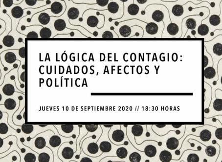 Conversatorio: La lógica del contagio: cuidados, afectos y política