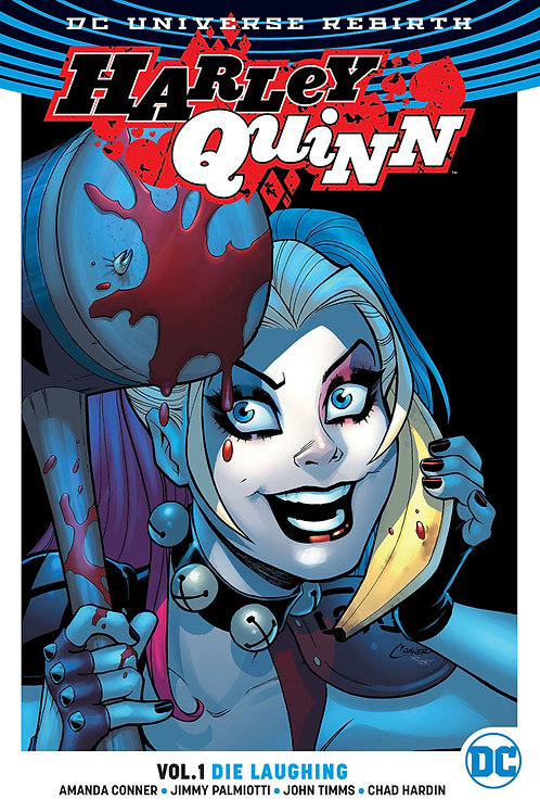 Harley Quinn Rebirth Vol 1 Die Laughing