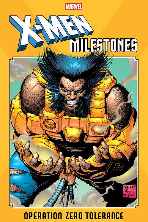 X-Men Milestones Operation Zero Tolerance