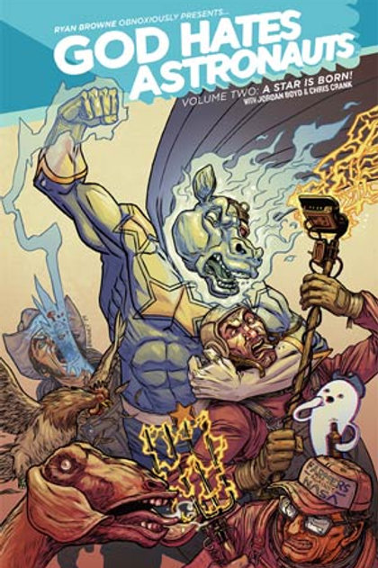 God Hates Astronauts Volume 2