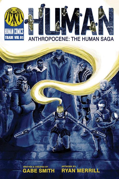 Human Anthropocene: The Human Saga