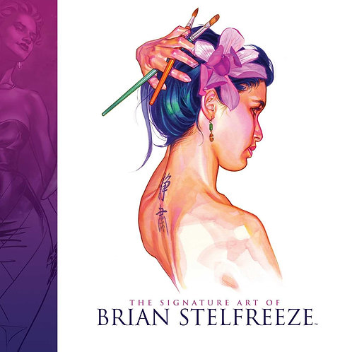The Signature Art of Brian Steelfreeze