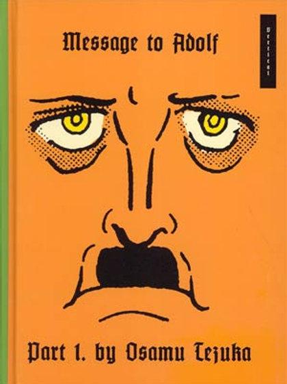Message to Adolf Volume 1