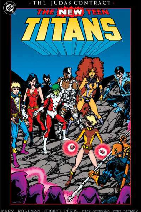 The New Teen Titans: The Judas Contract 1st Edition