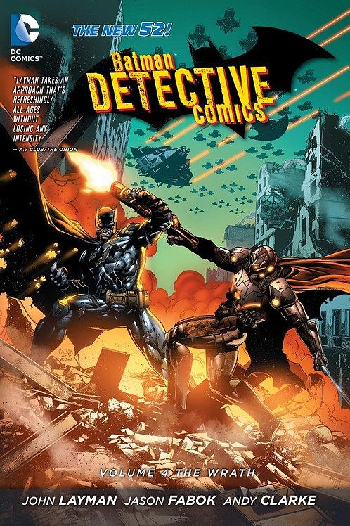 Detective Comics Volume 4 The Wrath