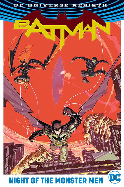 Batman Rebirth Night of the Monster Men HC