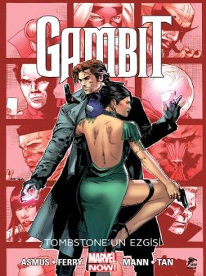 Gambit Cilt 2 Tombstone'un Ezgisi