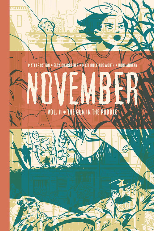 November Volume 2 The Gun in the Puddle HC