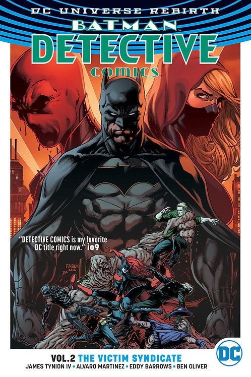 Detective Comics Rebirth Vol 2 Victim Syndicate