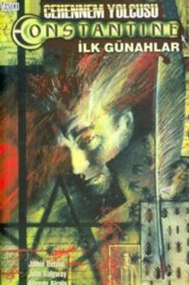 Cehennem Yolcusu Constantine: İlk Günahlar Cilt 1