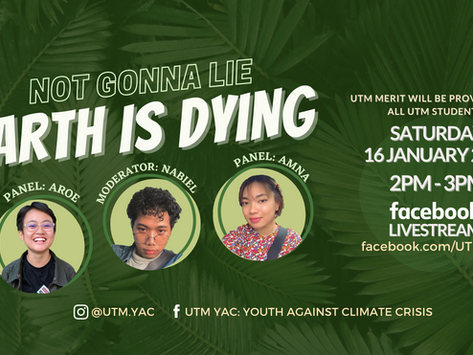 """""""Not Gonna Lie, The Earth is Dying"""" raises awareness about climate crisis among UTM students"""