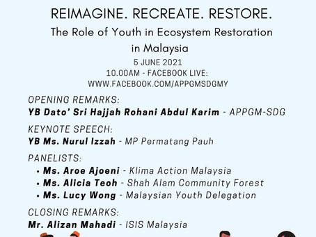 The Role of Youth In Ecosystem Restoration In Malaysia - Panel discussion with APPGM-SDG