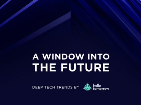 A Window into the Future: Deep Tech Trends by Hello Tomorrow
