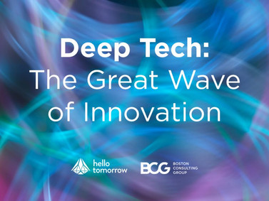 Deep Tech: The Great Wave of Innovation