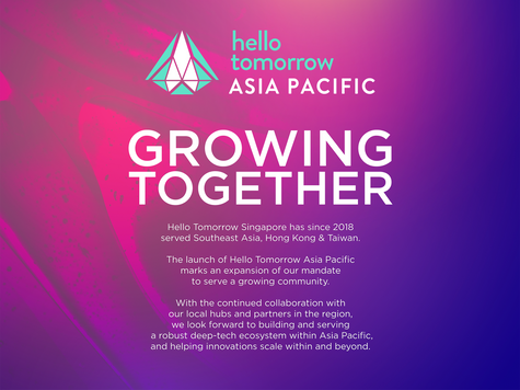 Launch of Hello Tomorrow Asia Pacific to Serve the Region's Growing Deep-Tech Ecosystem