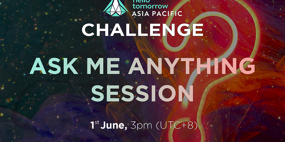 Hello Tomorrow Asia Pacific Challenge: Ask Me Anything session