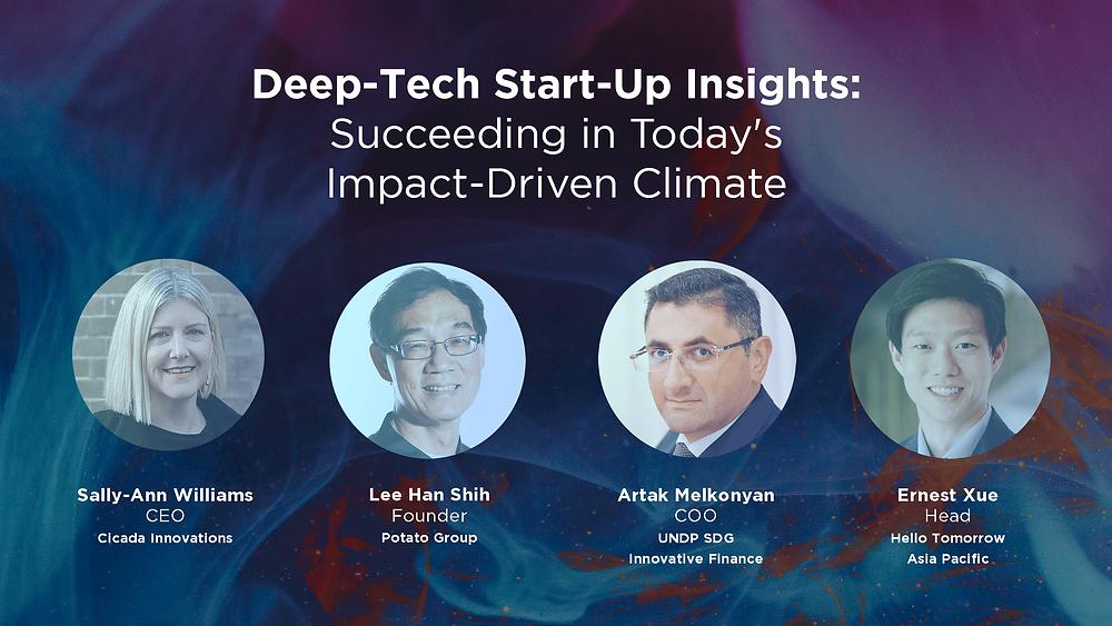 Sally-Ann Williams (Cicada Innovations), Lee Han Shih (Potato Group, Lee Foundation), Artak Melkonyan (UNDP SDG Innovative Finance), and Ernest Xue (Hello Tomorrow Asia Pacific)