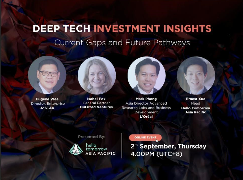 Hello Tomorrow APAC event - Deep Tech Investment Insights: Current Gaps and Future Pathways