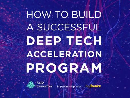 How to Build a Successful Deep Tech Acceleration Program