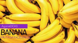 Banana: Fruta da excelência