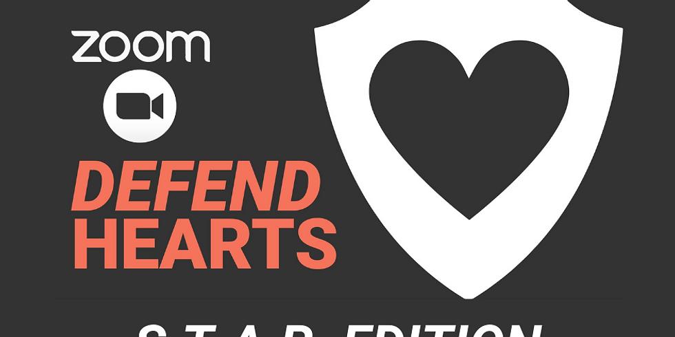 December 2nd Defend Hearts Workshop: STAR Edition