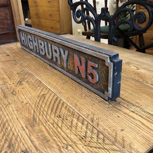 Highbury N5 Small Sign  - Antique Rustic Look