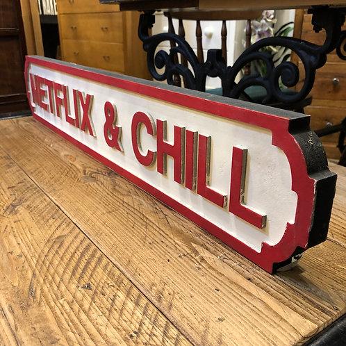 Netflix & Chill Sign