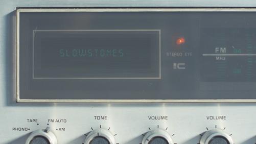 Slowstones