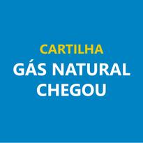 O Gás Natural Chegou